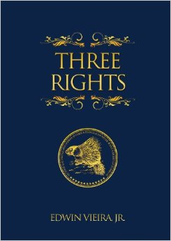 Edwin Vieira Three Rights